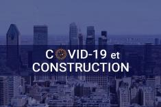 COVID-19 et construction