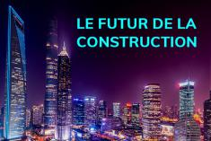 Le futur de la construction